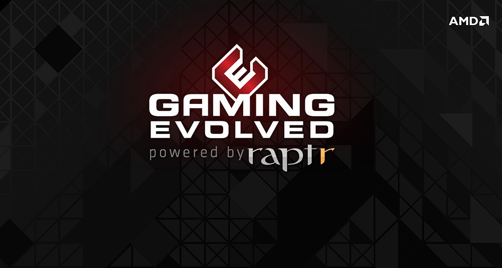 Preview: AMD Gaming Evolved App by Raptr - Gaming and
