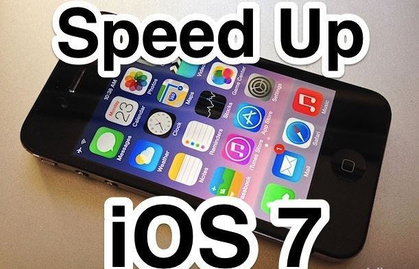 speed up ios 7