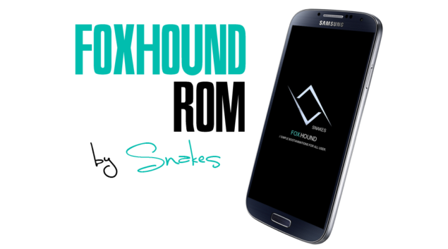 Install FoxHound Rom on Samsung Galaxy S4 LTE I9505
