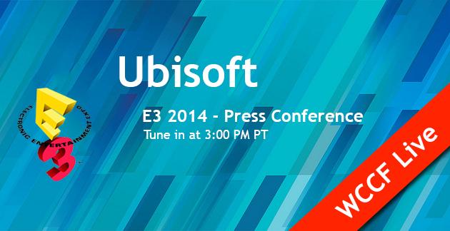 Ubisoft E3 2014 WCCF Live