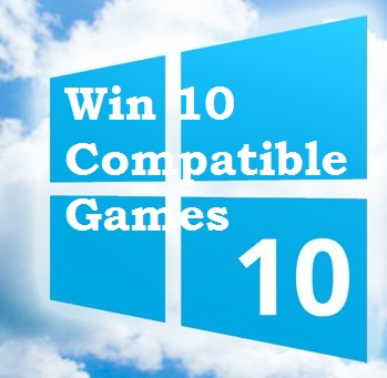 Windows 10 Compatible Games Now Listed!