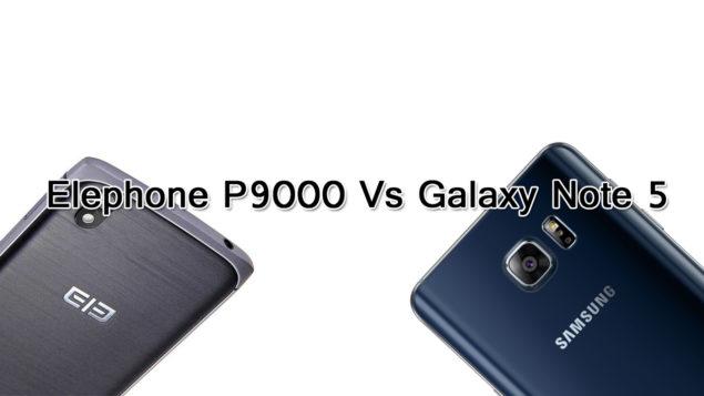 Elephone P9000, Samsung Galaxy Note 5