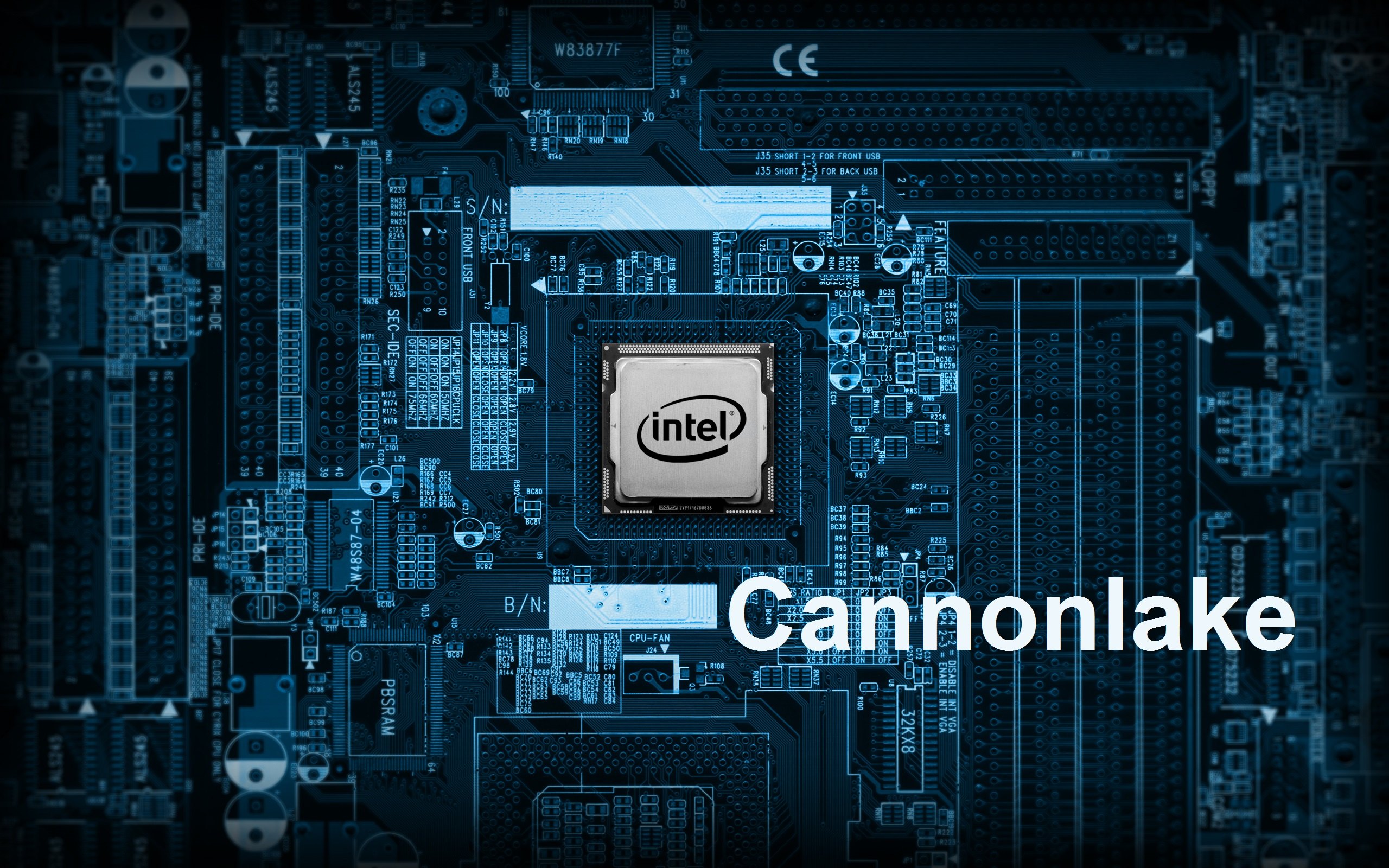 Intel Confirms Launch of 10nm Cannonlake Processors in 2H 2017
