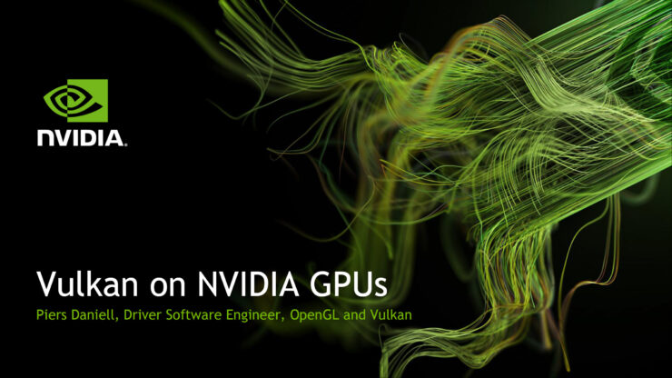 NVIDIA Launches Special Vulkan Drivers For GeForce Graphics Cards