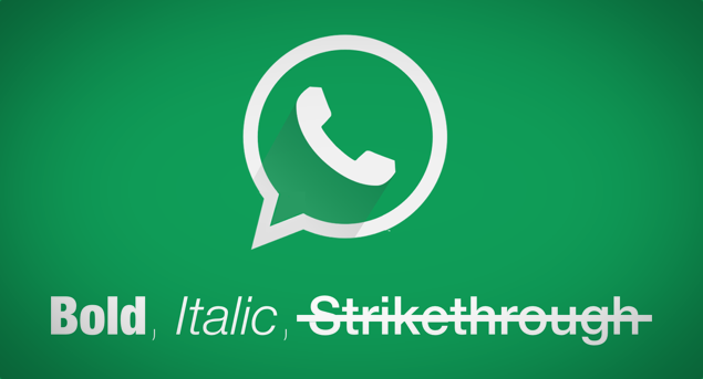 Type Bold, Italic, Strikethrough Text On WhatsApp - How To