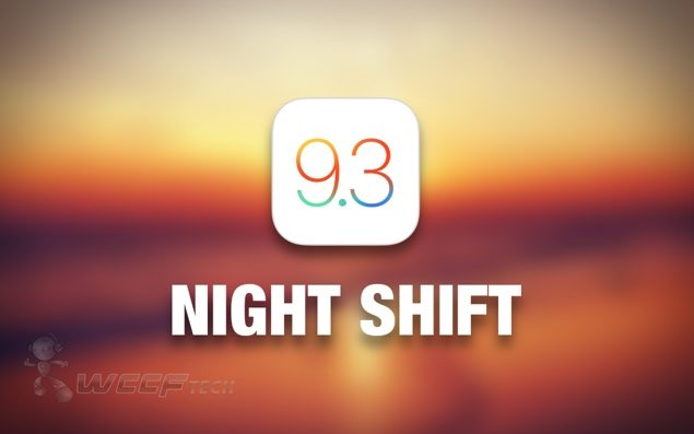 iOS 9.3 Night Shift