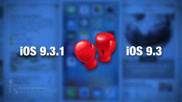 iOS 9.3.1 vs iOS 9.3