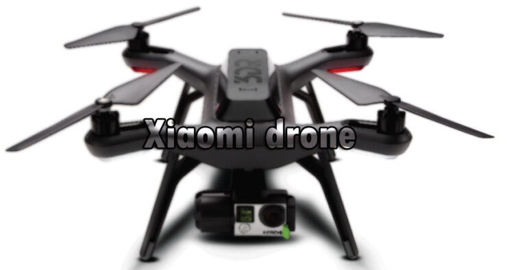 Upcoming Xiaomi Drone Is Going To Be Extremely Affordable – Will Take The Battle Right To JDI