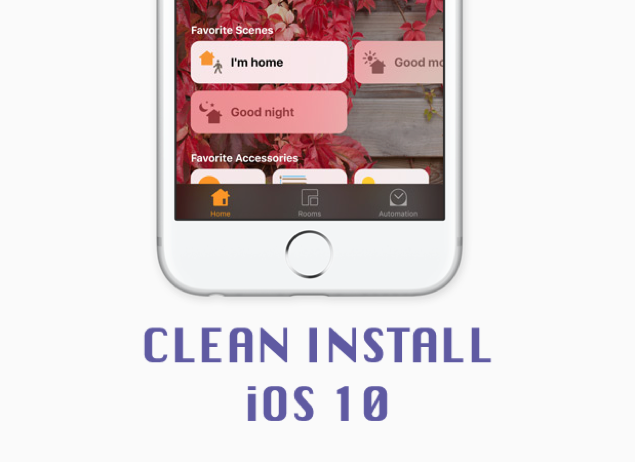 Clean Install iOS 10 Beta On iPhone, iPad The Right Way - How To