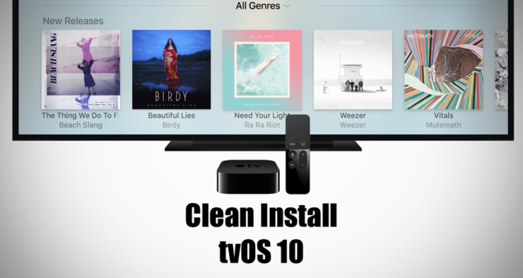 Clean install tvOS 10