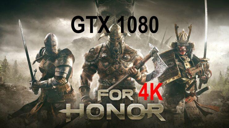 For Honor 4K GTX 1080
