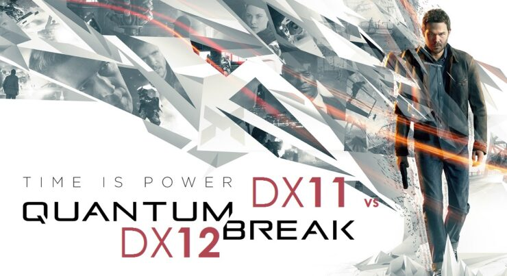 Quantum Break DX11 vs DX12 Steam vs Windows Store