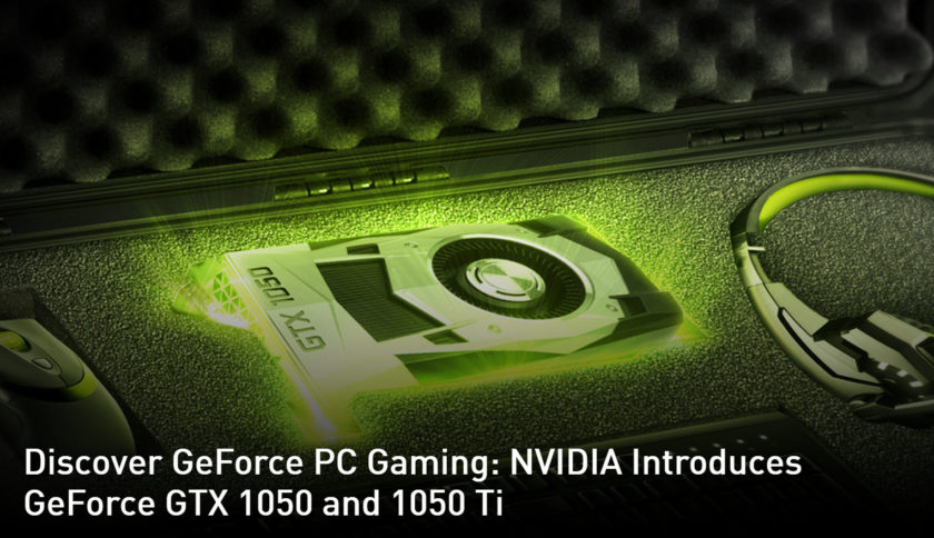 GeForce GTX 1050 Ti and GTX 1050