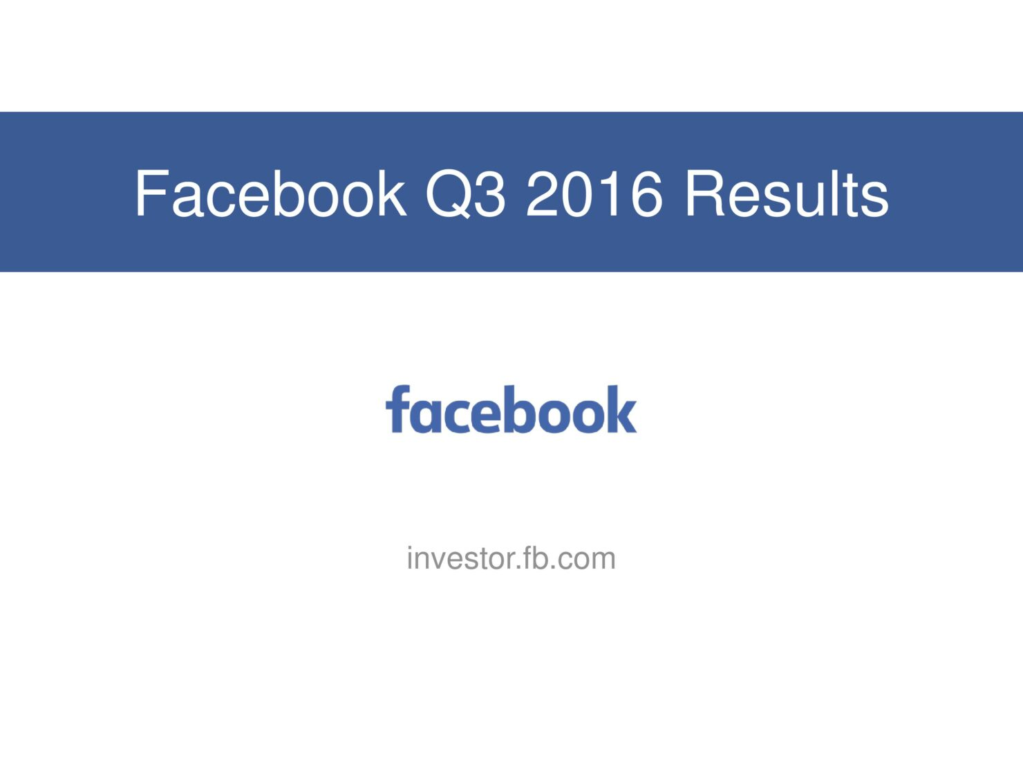 fb-q316-earnings-slides-page-001