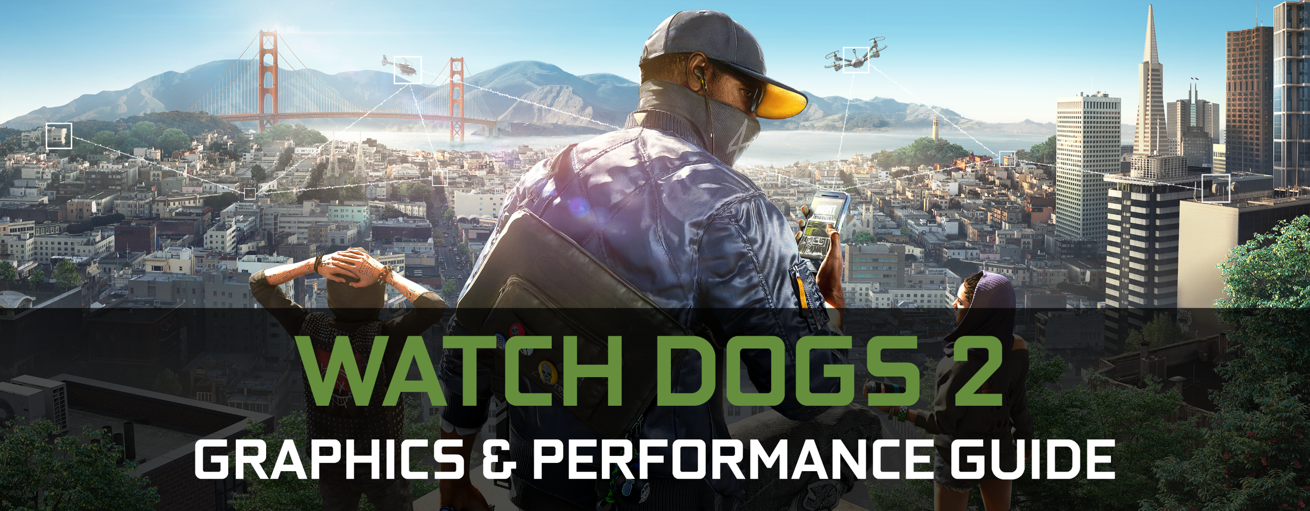 Watch Dogs  Graphics Guide Nvidia