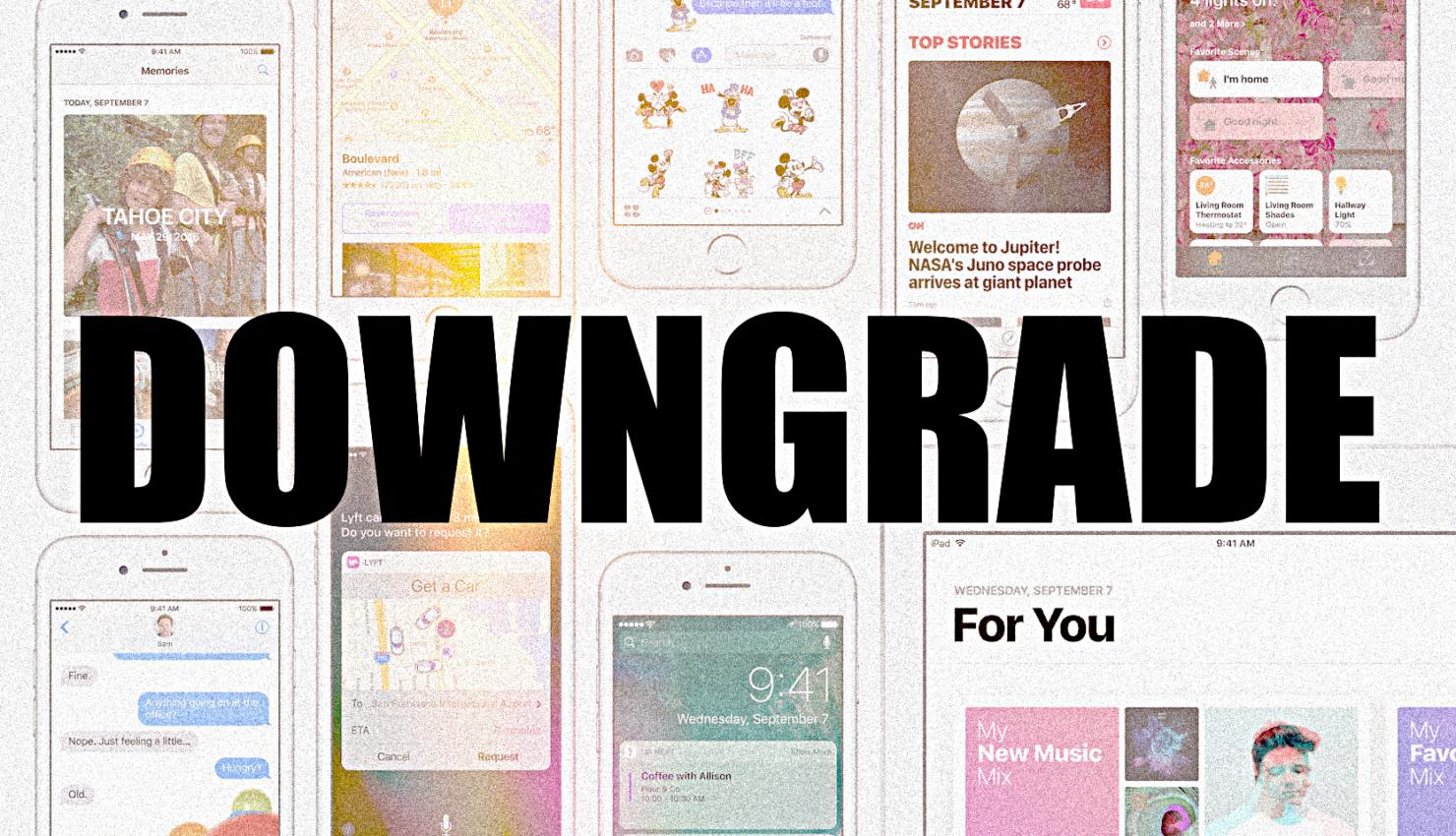 Downgrade iOS 10.2
