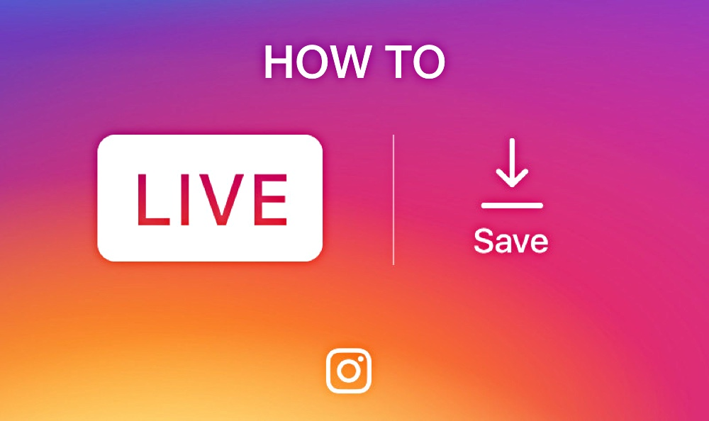 How to Save Your Live Instagram Video on iPhone or Android