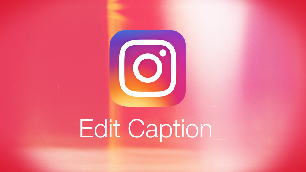 How to edit or delete caption of an instagram post ios android heres a complete step by step guide on how to edit or delete the caption of your instagram post on both iphone and android ccuart Choice Image