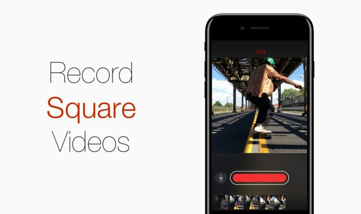 Record Square Format Videos