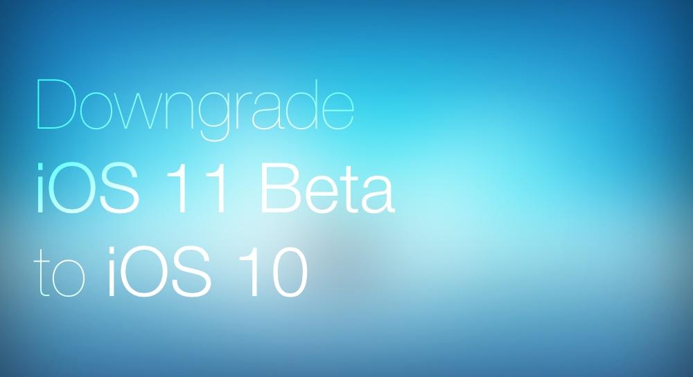 Downgrade iOS 11 Beta