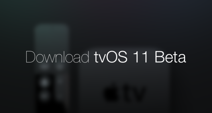 Download tvOS 11 Beta