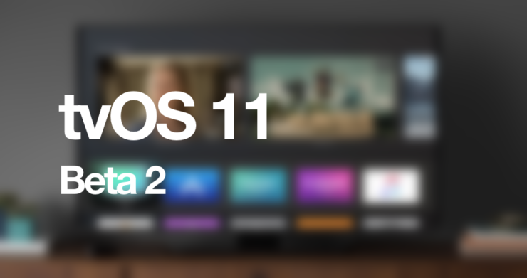tvOS 11 Beta 2