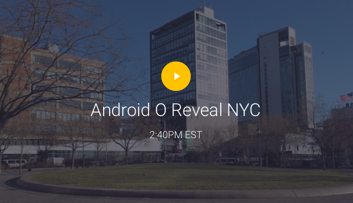 Android O Launch event