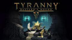 tyranny-bastards-wound