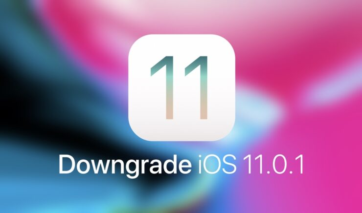Downgrade iOS 11.0.1
