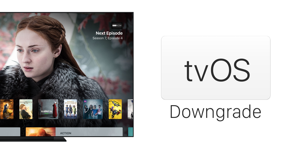 Downgrade tvOS 11