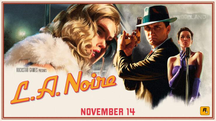 LA Noire برای Nintendo Switch ،PS4 و Xbox One تایید شد + تاریخ انتشار