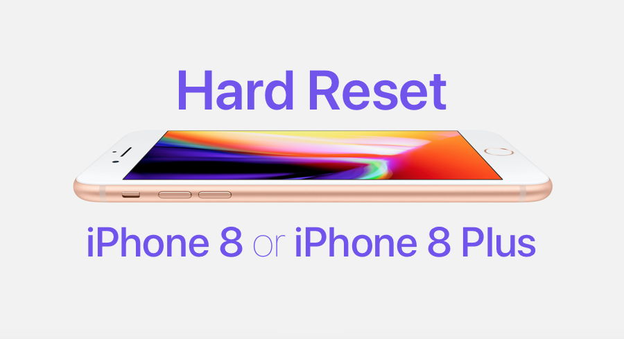 how do you factory reset an iphone how to reset iphone 8 or iphone 8 plus in a few steps 19739