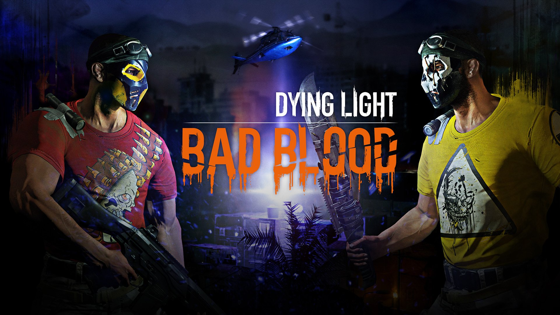 Image result for dying light bad blood