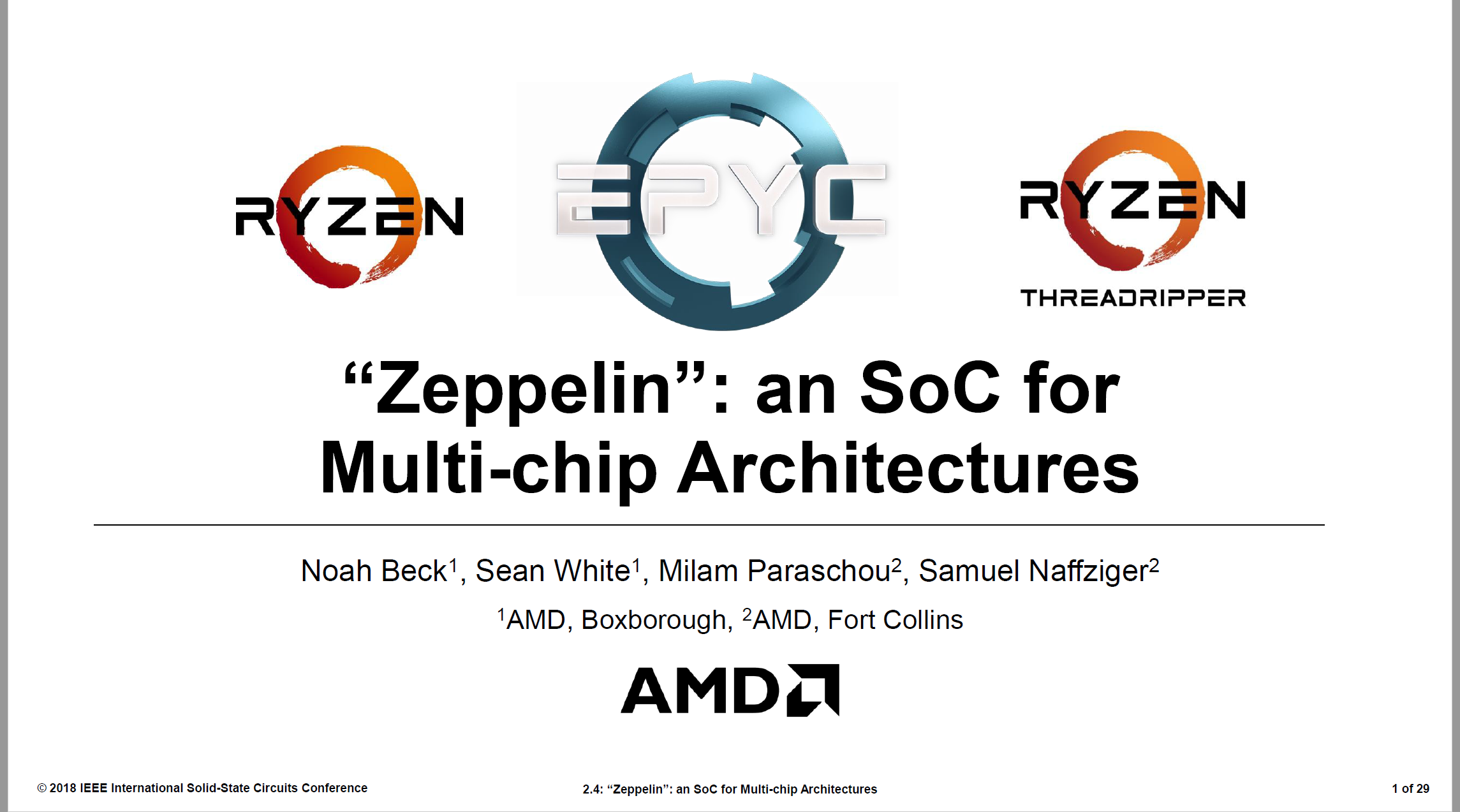 AMD Zeppelin SOC Fully Detailed at ISSCC - 7nm EPYC 64 Cores Rumor