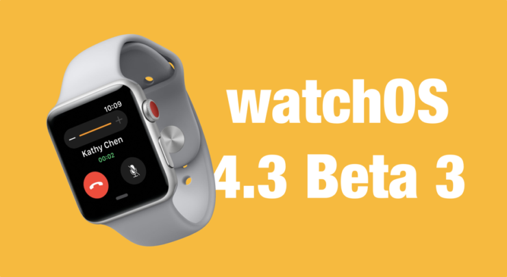 watchOS 4.3 Beta 3