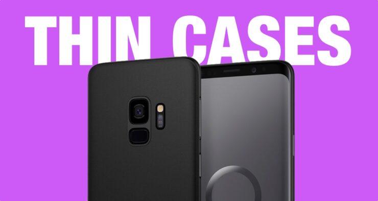 Galaxy S9 thin cases