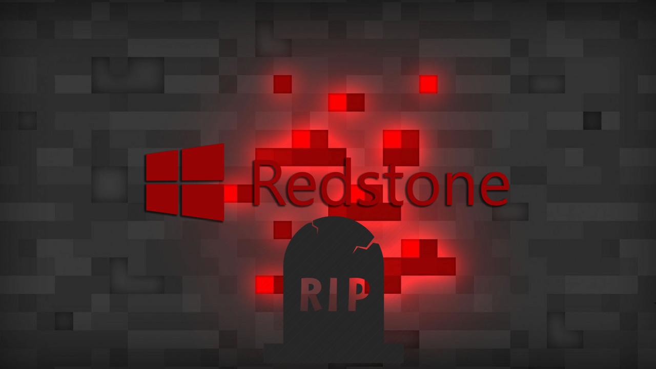 windows 10 redstone rip