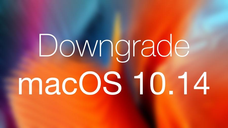 Downgrade macOS 10.14 beta