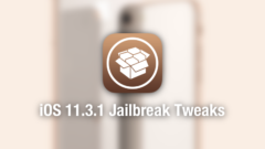 iOS 11.3.1 Compatible Jailbreak Tweaks