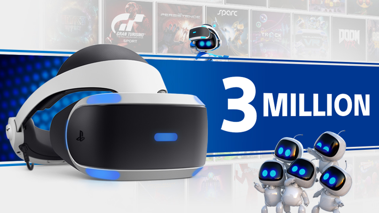 PlayStation VR Breaks 3 Million Units Sold, 21 9 Million Games
