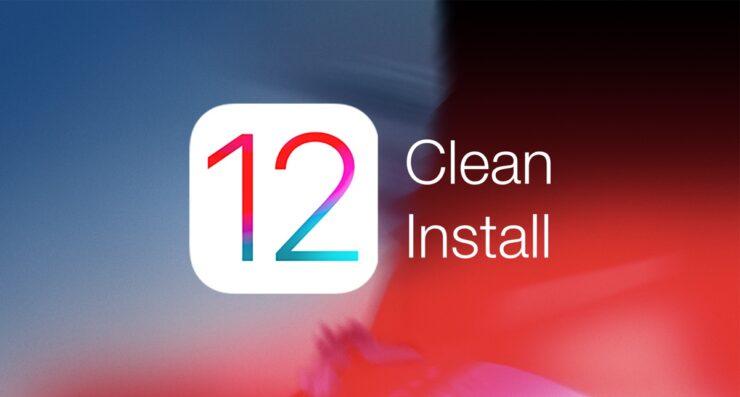 clean install iOS 12