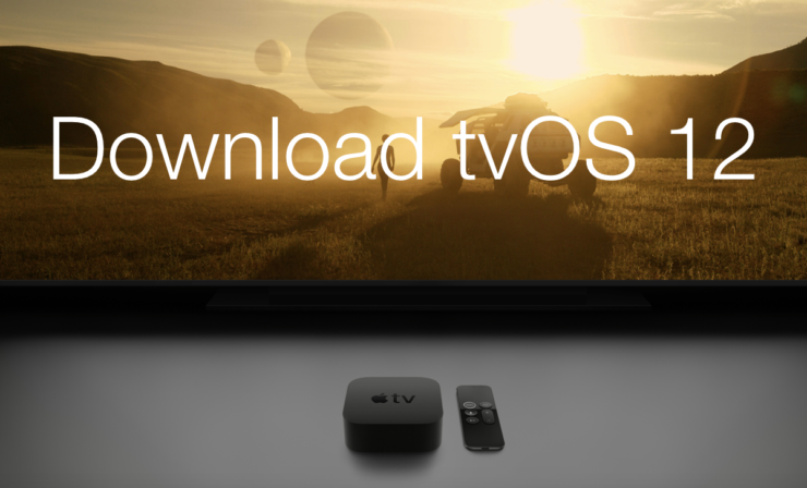 download tvOS 12