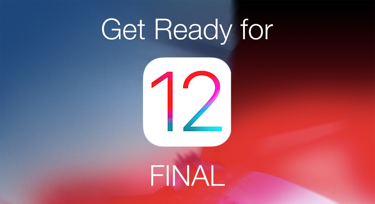 Get Ready for iOS 12 Final Tomorrow on iPhone and iPad ... on