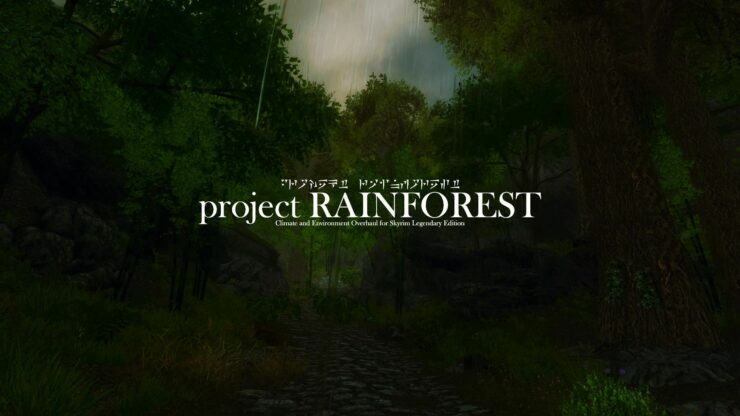 Elder Scrolls V Skyrim Legendary Edition Project Rainforest Mod Update