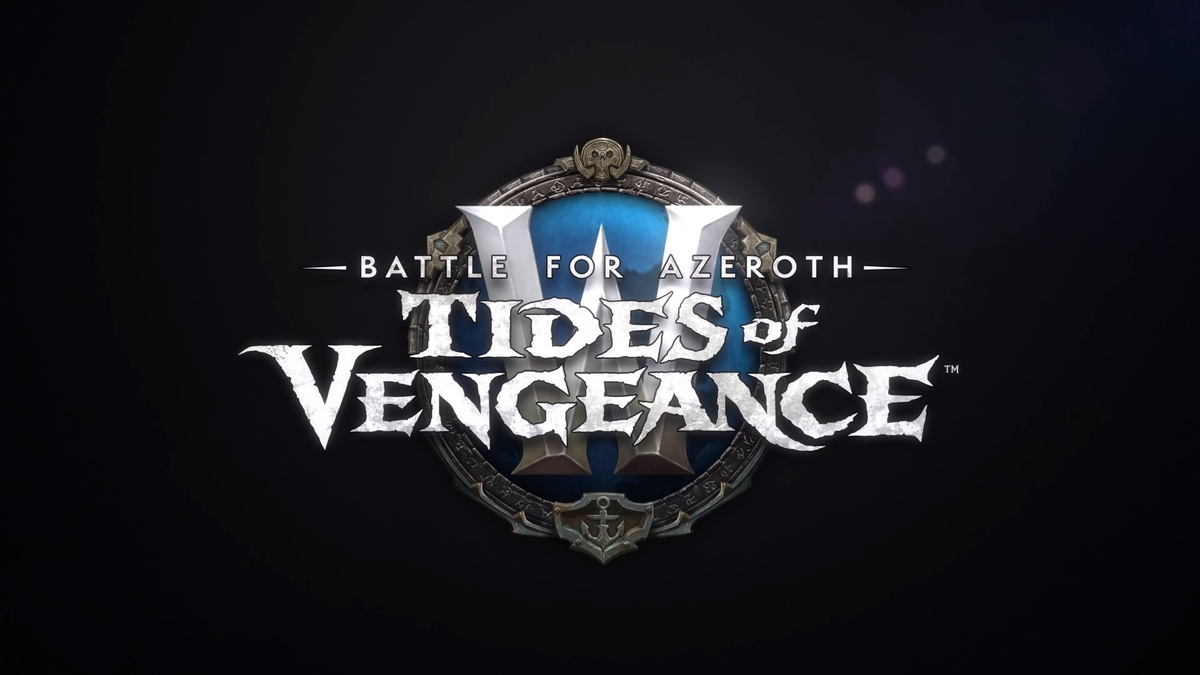 WoW: Battle for Azeroth Patch 8 1 Tides of Vengeance Patch