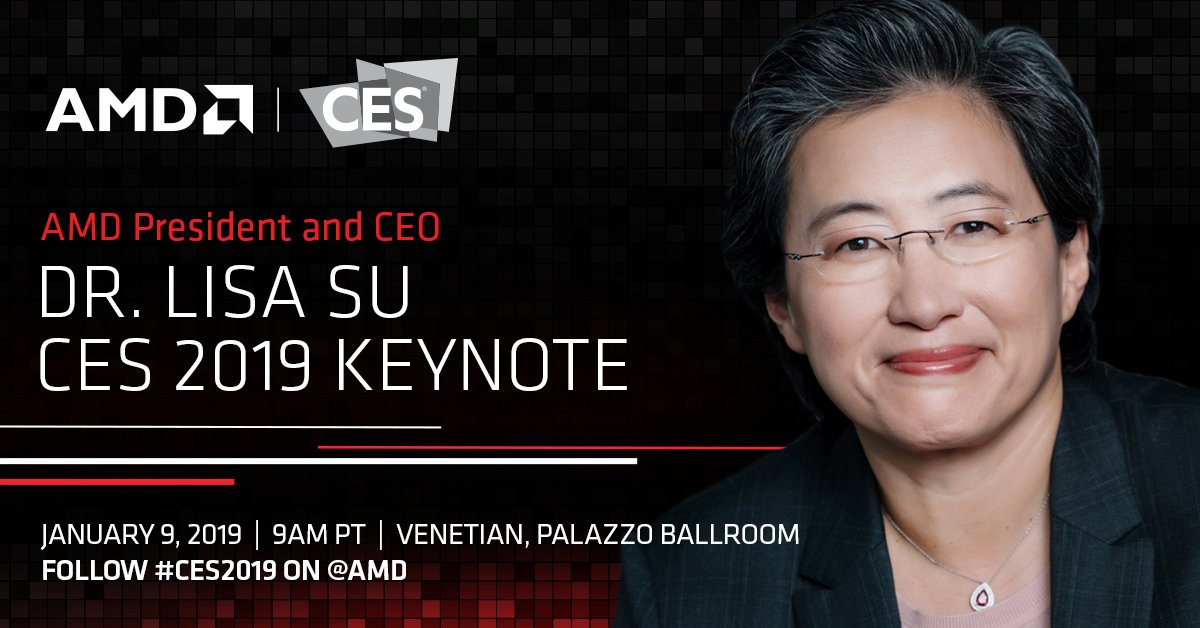 Watch The Amd Ces 2019 Event And Ceo Lisa Su S Keynote Live Here