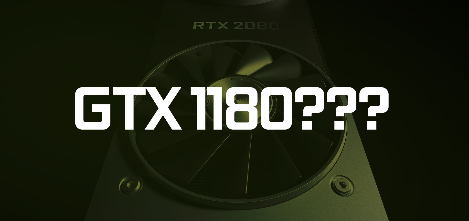 RUMOR: NVIDIA GeForce GTX 1180 Spotted In HP Documentation