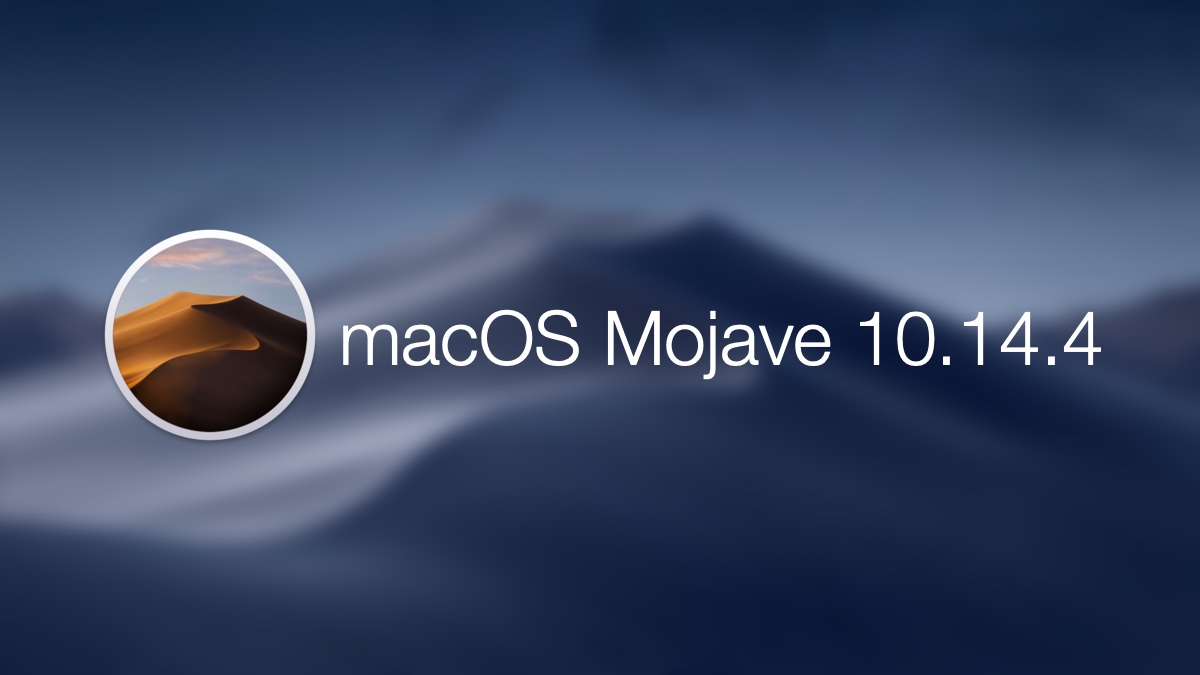 Download macOS Mojave 10 14 4 Final Version for All