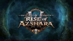 Battle for Azeroth Patch 8.2 Rise of Azshara PTR