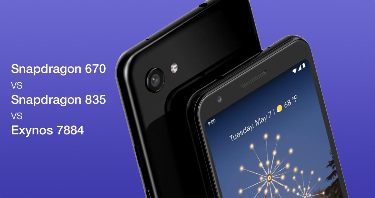 Google Pixel 3a: Snapdragon 670 vs 835 vs Exynos 7884